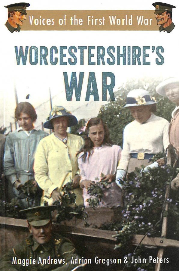 Image for Worcestershire's War: Voices of the First World War