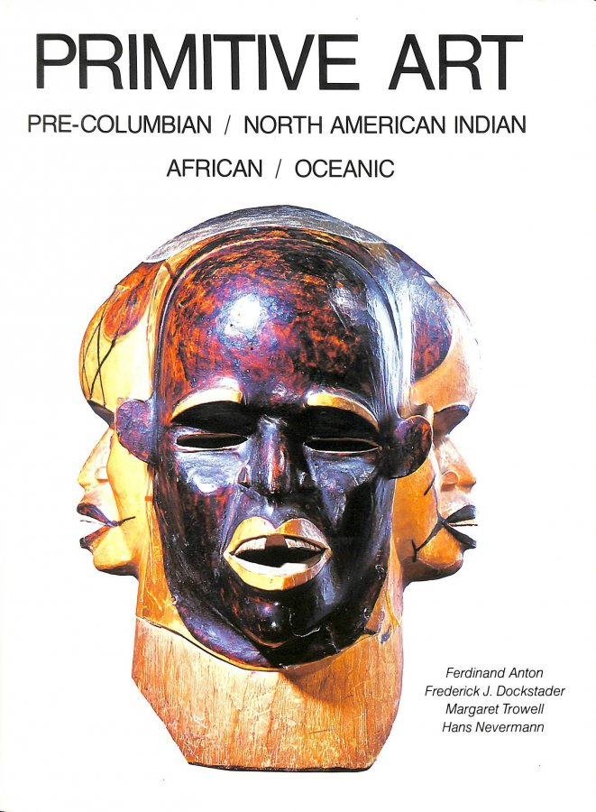 Image for Primitive Art: Pre-Columbian, American Indian, African, Oceanic