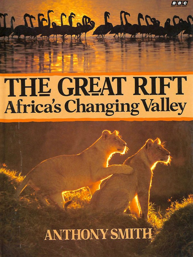 Image for The Great Rift: Africa's Changing Valley