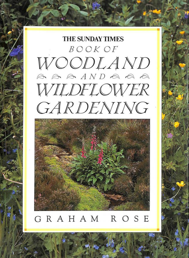 Image for Sunday Times Book of Woodland and Wild Flower Gardening