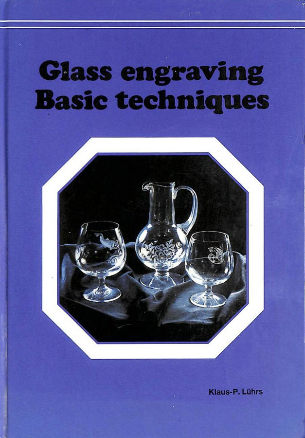 Image for Glass Engraving: Basic Techniques