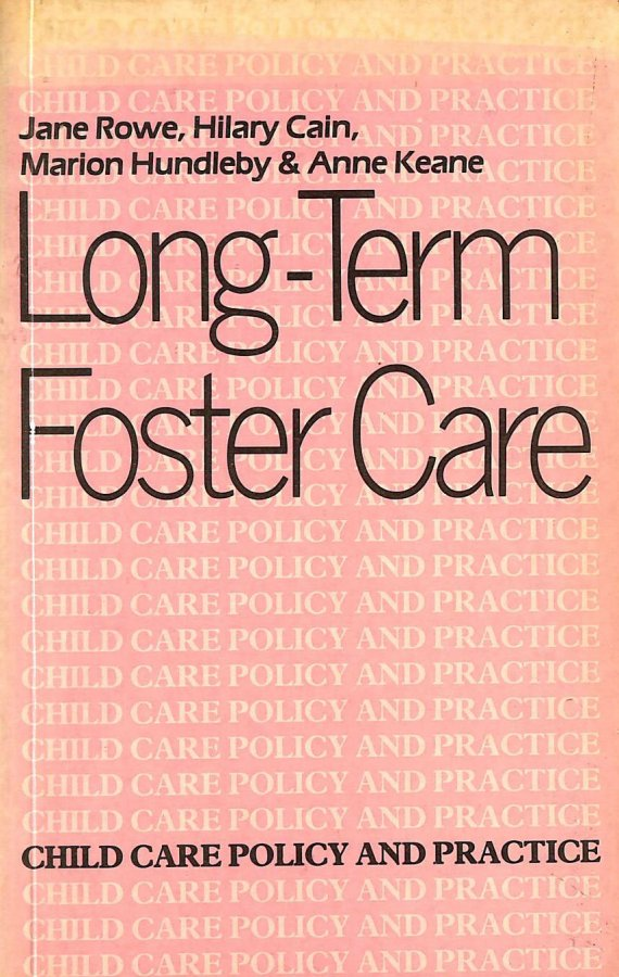 Image for Long Term Foster Care (Child Care Policy and Practice)