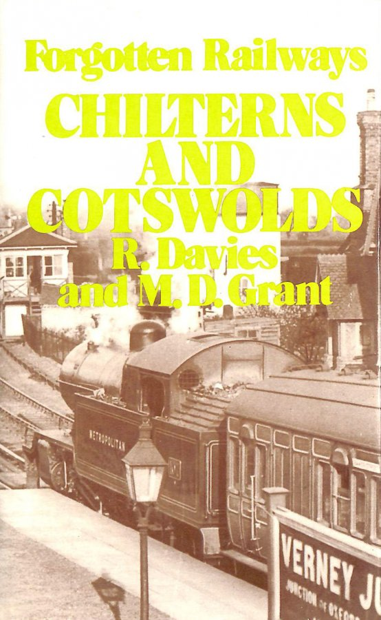 Image for Chilterns and Cotswold: Chiltern and Cotswold (Forgotten Railways)