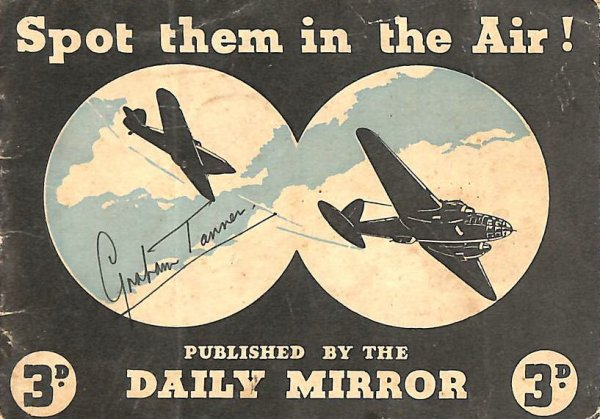 Image for Spot Them In The Air Identification Drawings And Descriptions Of Twenty - Seven British And German Aircraft 3D