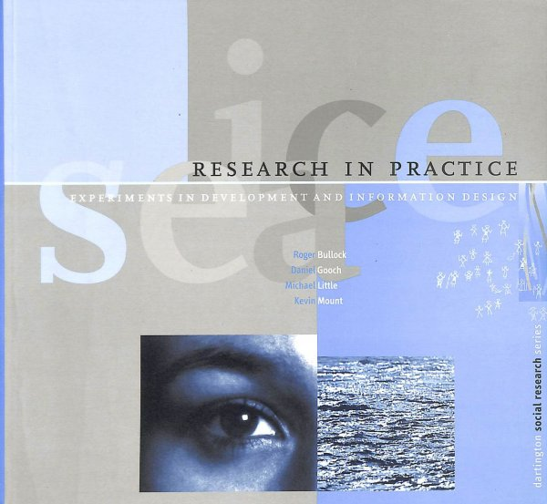 Image for Research in Practice: Experiments in Development and Information Design (Dartington Social Research Series)