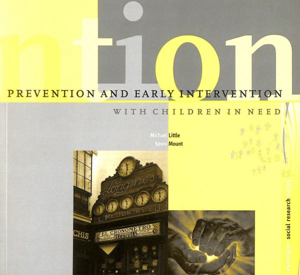 Image for Prevention and Early Intervention with Children in Need (Dartington Social Research Series)