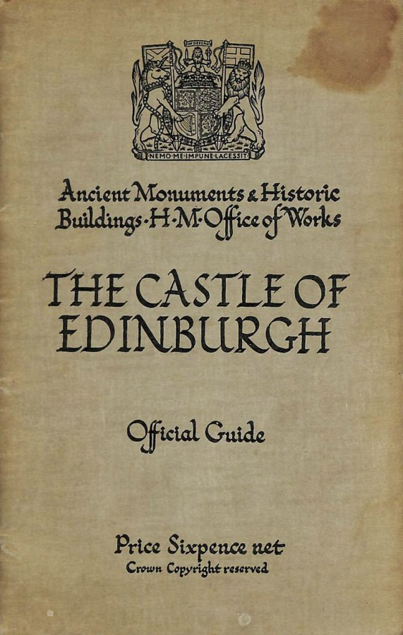 Image for The Castle of Edinburgh (Ancient Monuments and Historic Buildings H M Office of Works)