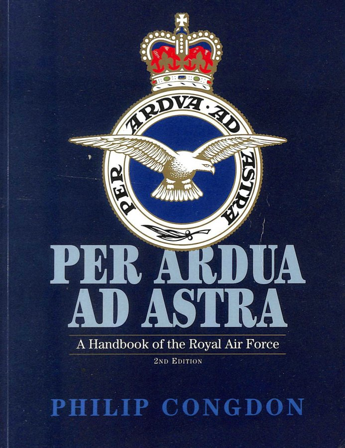 Image for Per Ardua ad Astra: Handbook of the Royal Air Force