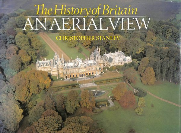 Image for The History of Britain: An Aerial View