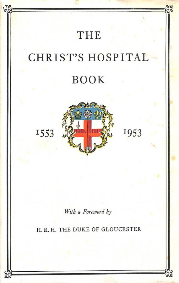 Image for The Christs Hospital Book 1553-1953 : New and Revised Edition