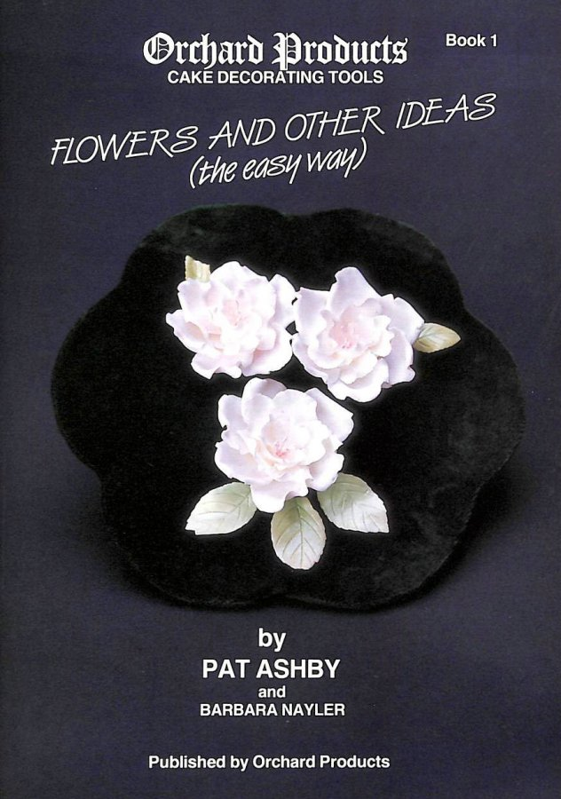 Image for Flowers and Other Ideas: Bk. 1: The Easy Way