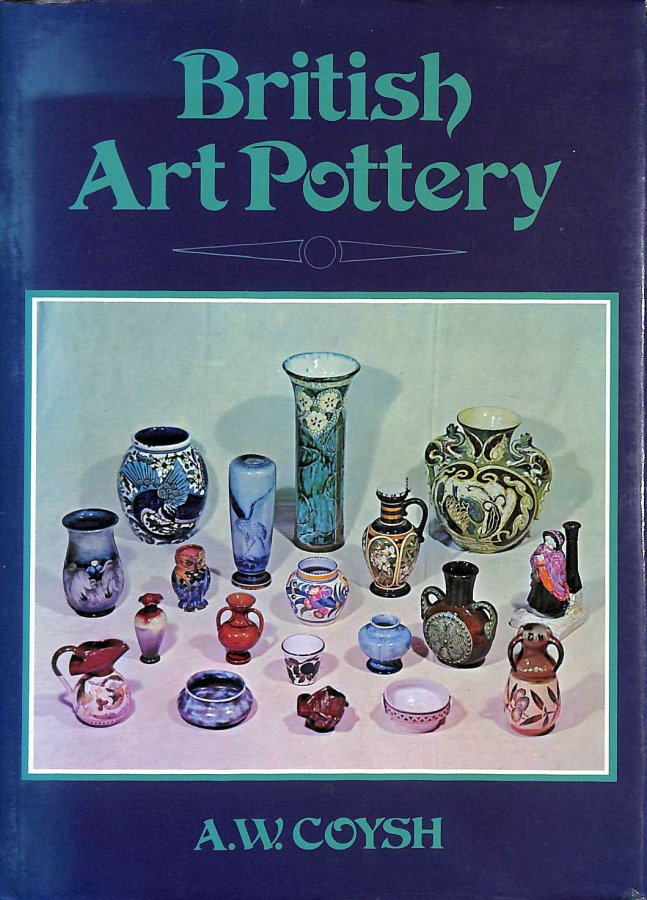 Image for British Art Pottery, 1870-1940