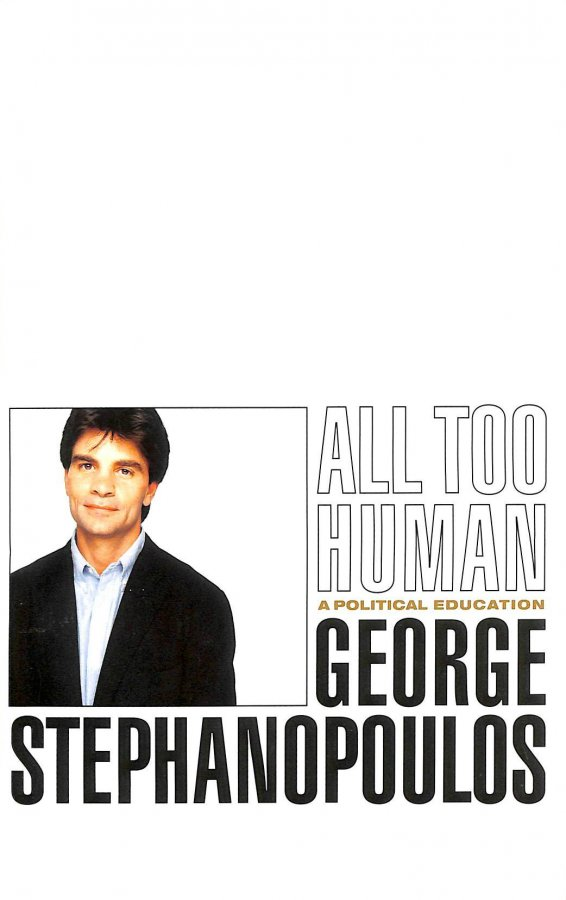 Image for All Too Human: A Political Education