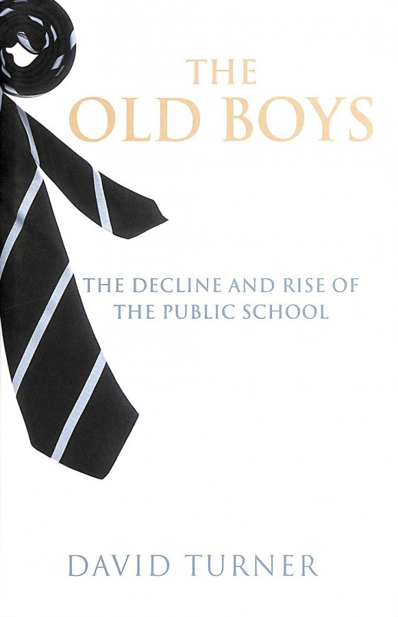 Image for The Old Boys: The Decline and Rise of the Public School