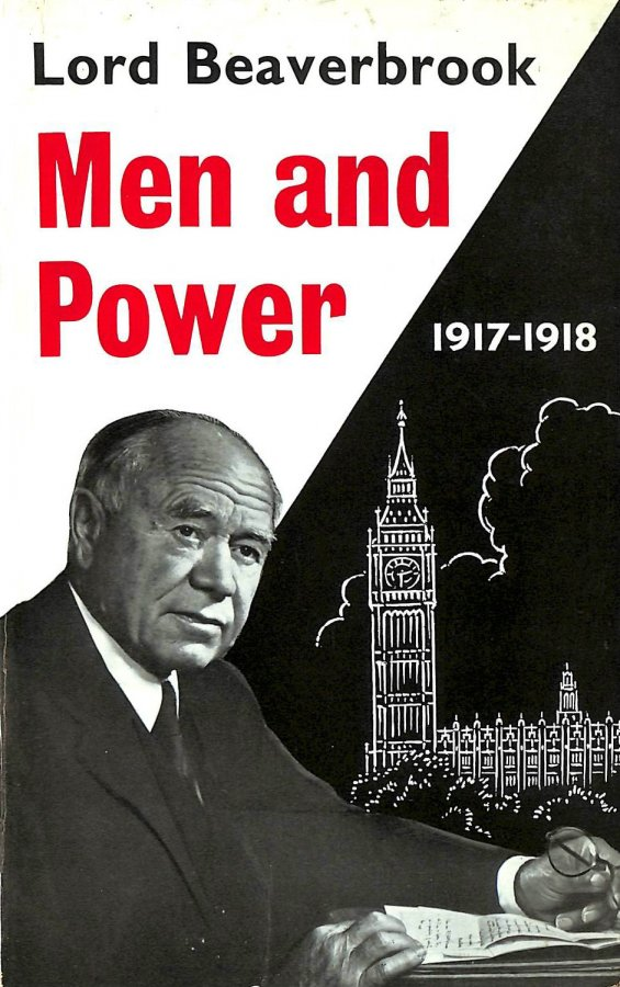 Image for Men And Power 1917-1918.