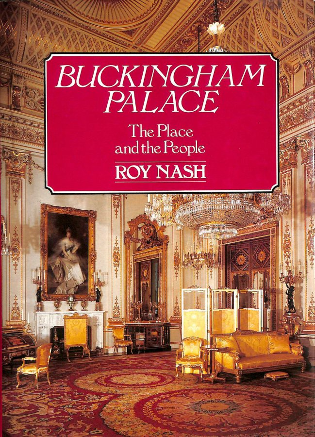 Image for Buckingham Palace: The Place and the People