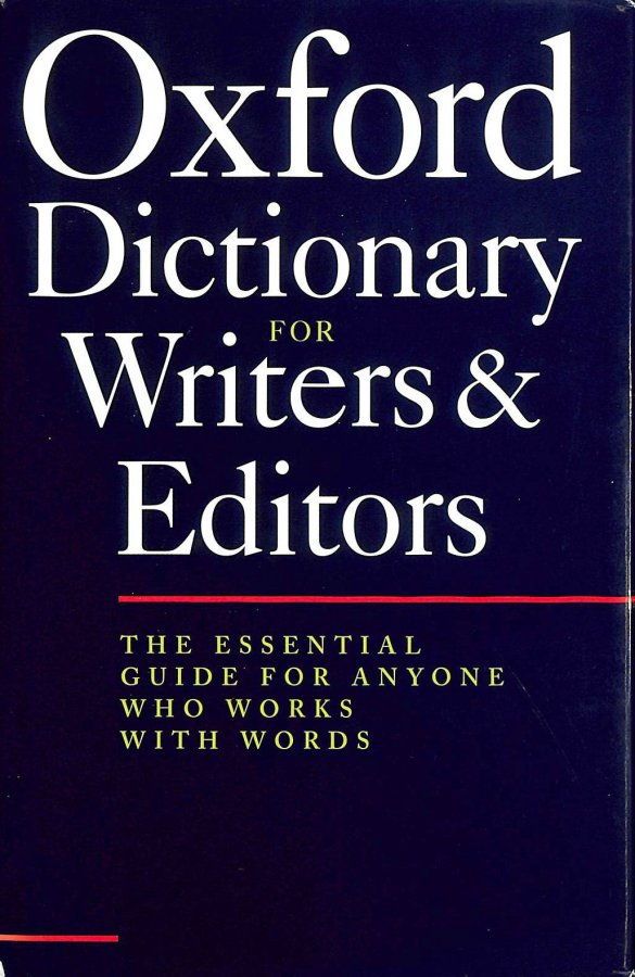 Image for The Oxford Dictionary for Writers and Editors