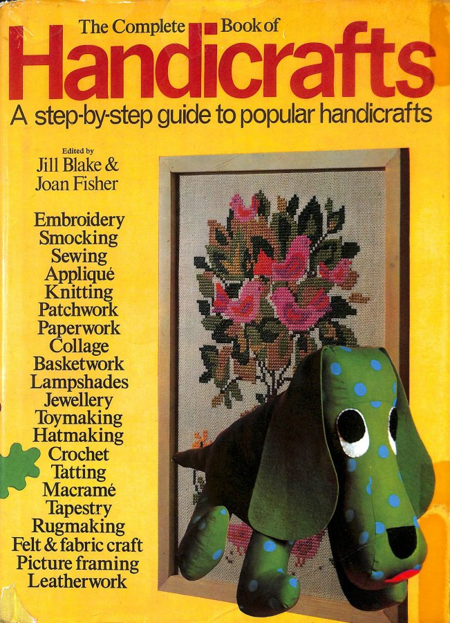 Image for Complete Book of Handicrafts: Embroidery, Sewing, Knitting, Jewellery.and much more
