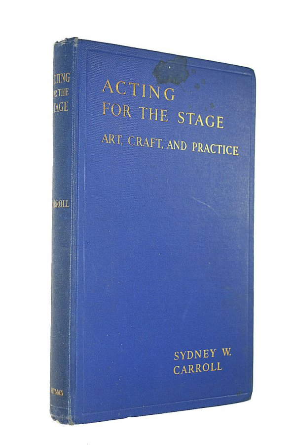 Image for Acting for the Stage: Art Craft and Practice