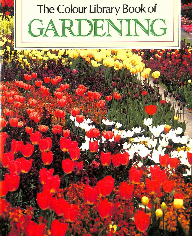 Image for THE COLOUR LIBRARY BOOK OF GARDENING