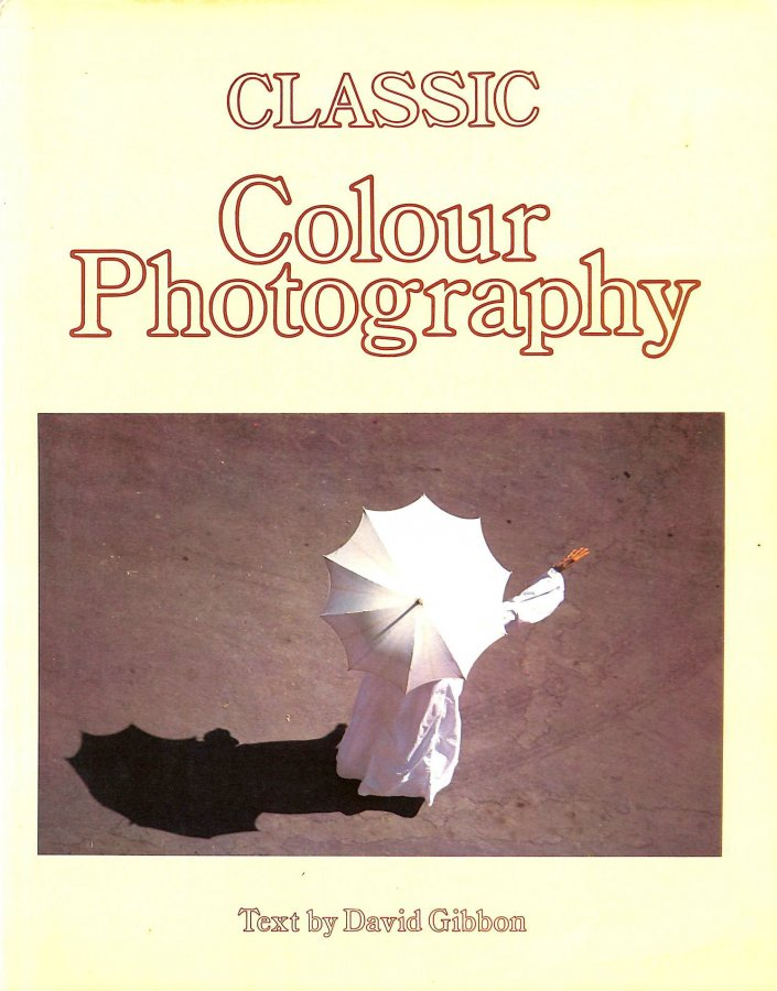 Image for Classic Colour Photography