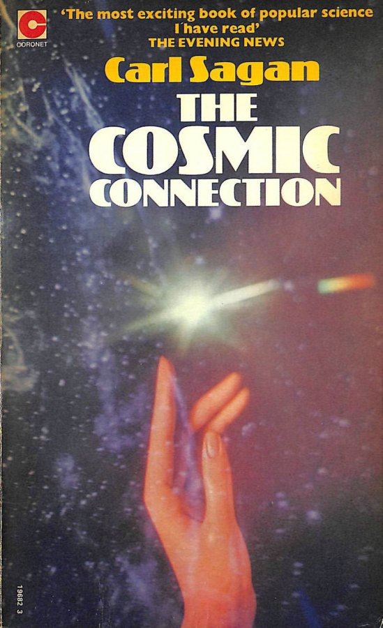 Image for The Cosmic Connection: An Extraterrestrial Perspective (Coronet Books)