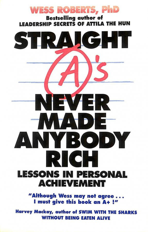 Image for Straight A's Never Made Anybody Rich