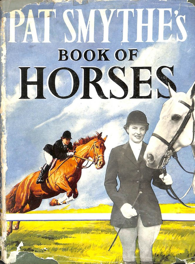 Image for Pat Smythe's Book of Horses