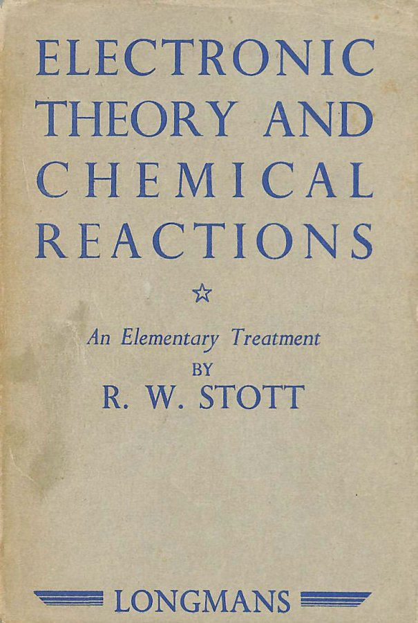Image for Electronic Theory and Chemical Reactions: An Elementary Treatment