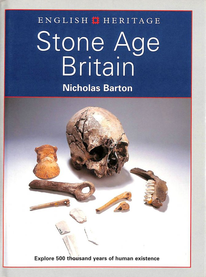 Image for STONE AGE BRITAIN: Exploring Two Million Years of Human Existence