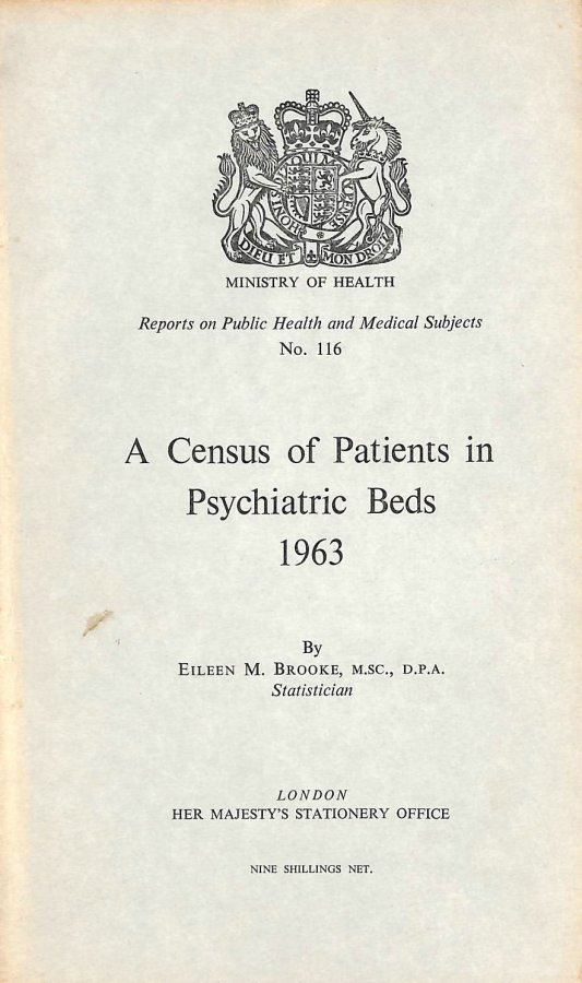 Image for A Census of Patients in Psychiatric beds 1963