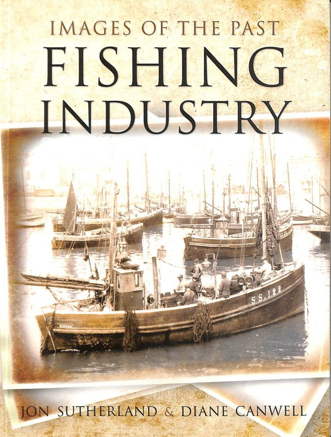Image for Fishing Industry: Images of the Past