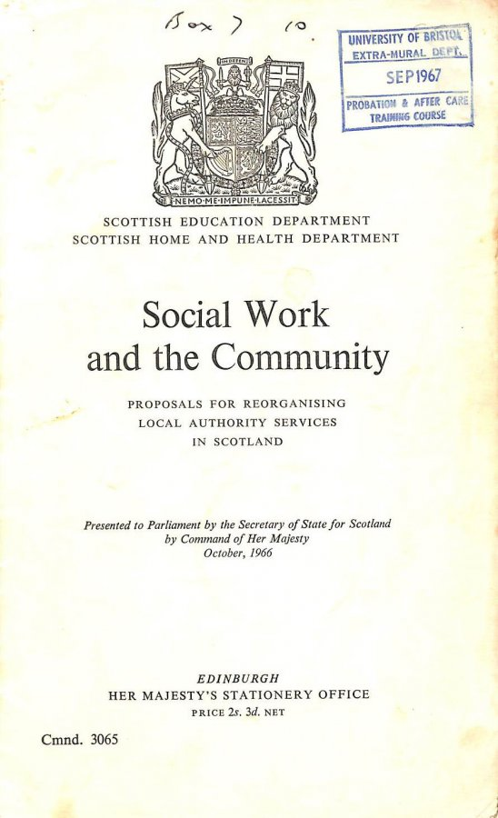 Image for Social work and the community; proposals for reorganising local authority services in Scotland (Cmnd.3065)