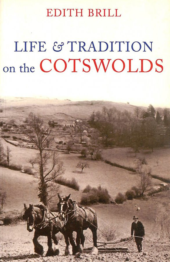 Image for Life and Traditions on the Cotswolds