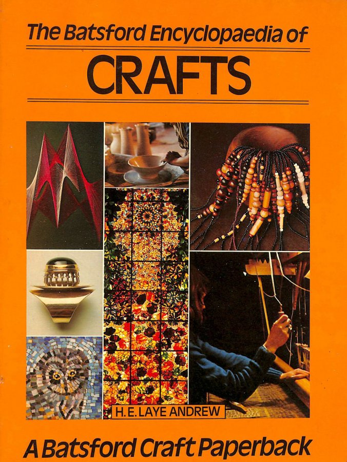 Image for The Batsford Encyclopedia of Crafts (Craft Paperbacks)
