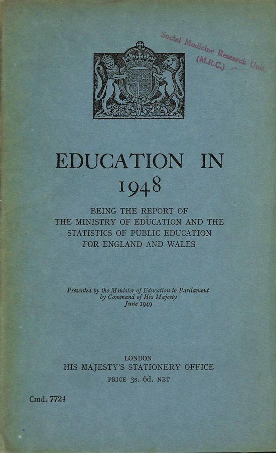 Image for Education in 1948 Being The Report of The Ministry of Education and The Statistics of Public Education for England and Wales.