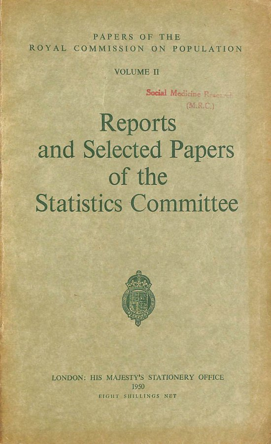 Image for Papers Of The Royal Commission On Population: Vol II Reports And Selected Papers Of The Statistics Committee