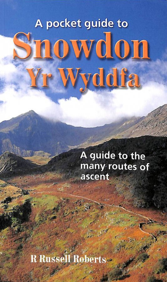 Image for A Pocket Guide to Snowdon: A Guide to the Many Routes of Ascent