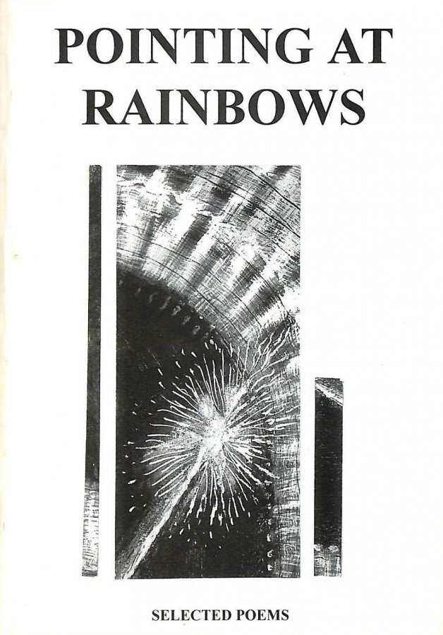 Image for Pointing at Rainbows: Selected Poems