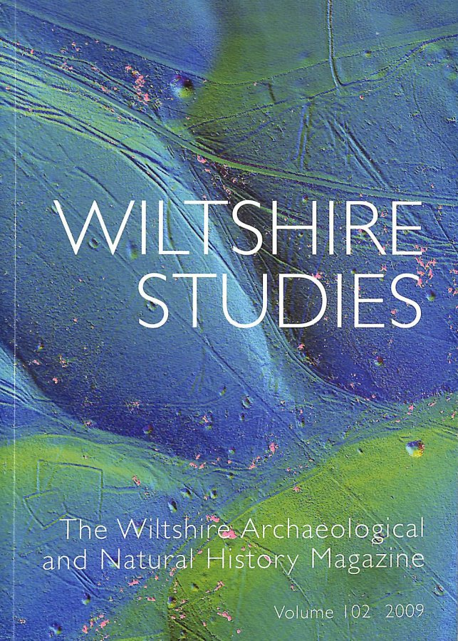Image for Wiltshire Studies: The Wiltshire Archaeological and Natural History Magazine, Vol. 102, 2009