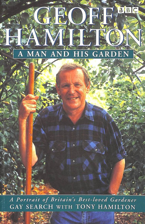 Image for Geoff Hamilton: A Man and His Garden