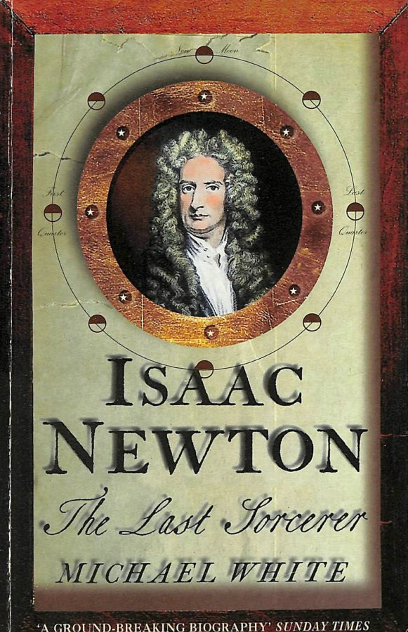 Image for Isaac Newton: The Last Sorcerer