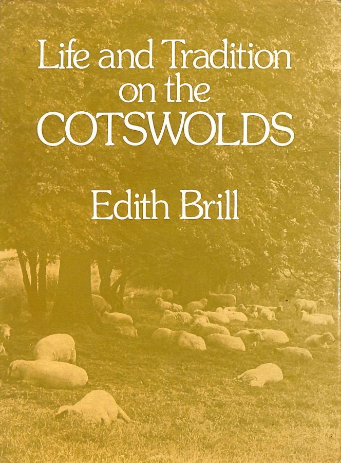 Image for Life and Tradition on the Cotswolds