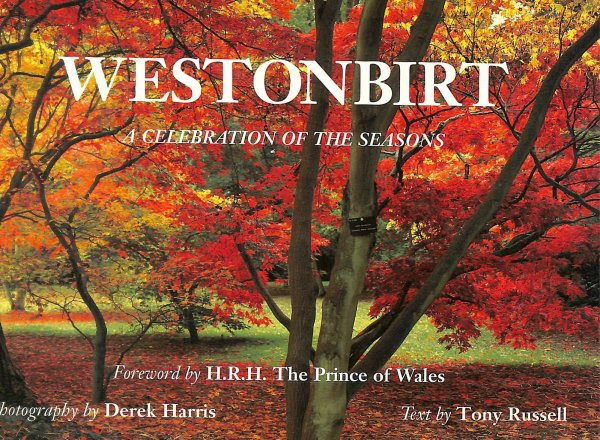 Image for Westonbirt: A Celebration of the Seasons