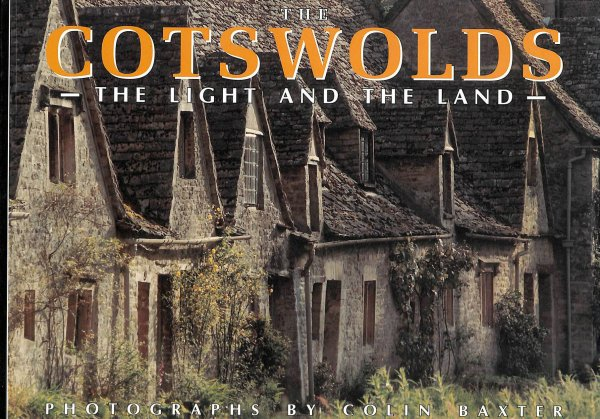 Image for The Cotswolds: The Light and the Land