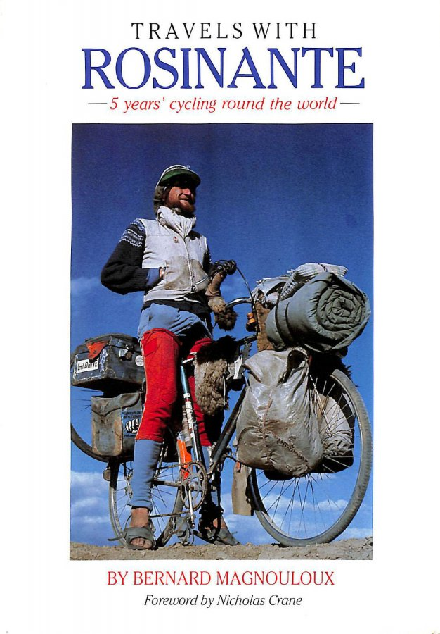 Image for Travels with Rosinante: 5 Years' Cycling Round the World