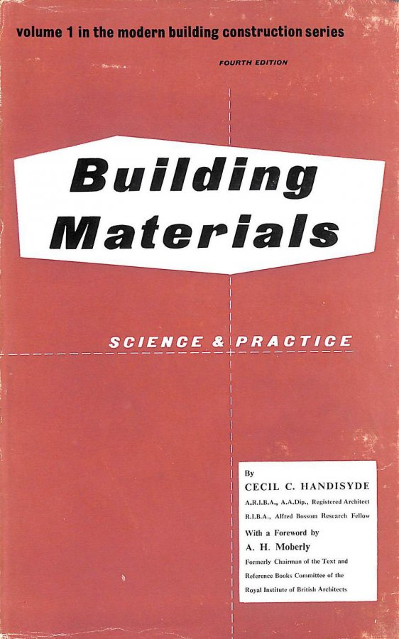 Image for Building materials, science and practice (Modern building construction series)