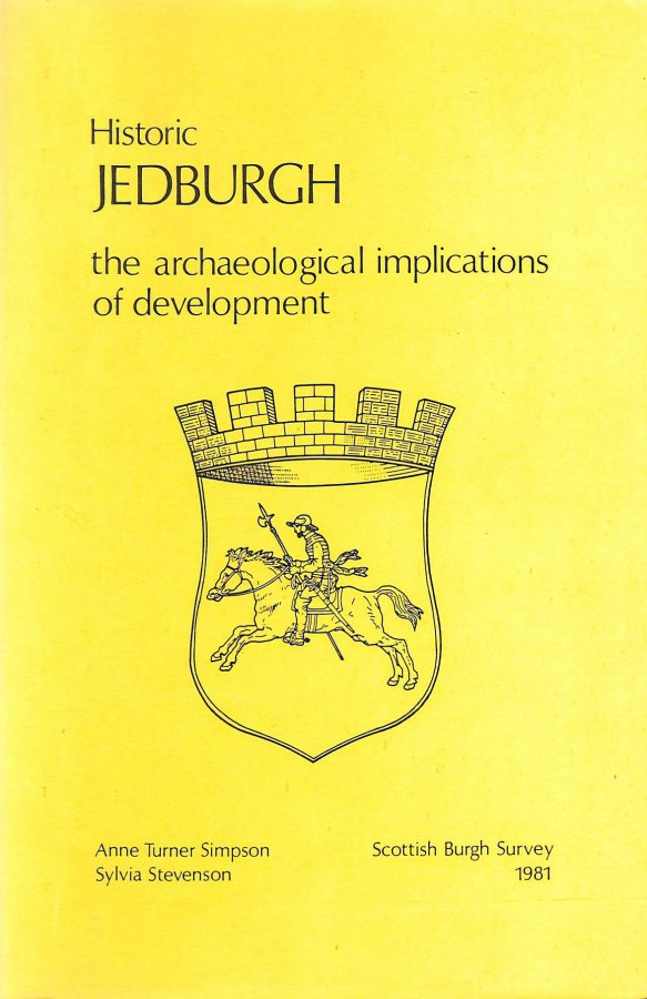 Image for Historic Jedburgh, the archaeological implications of development