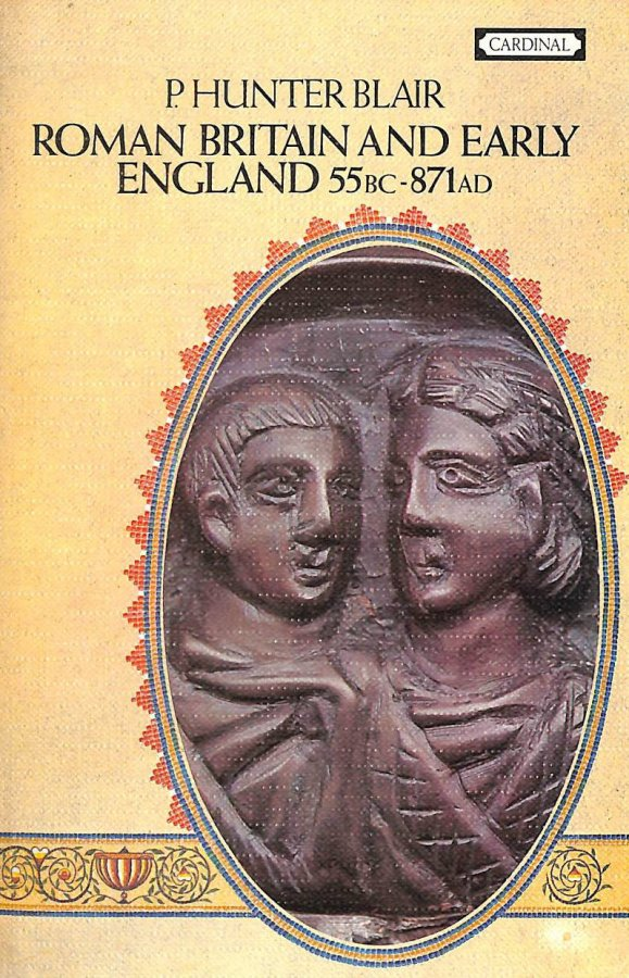 Image for Roman Britain and Early England: 55 B.C. - A.D.871