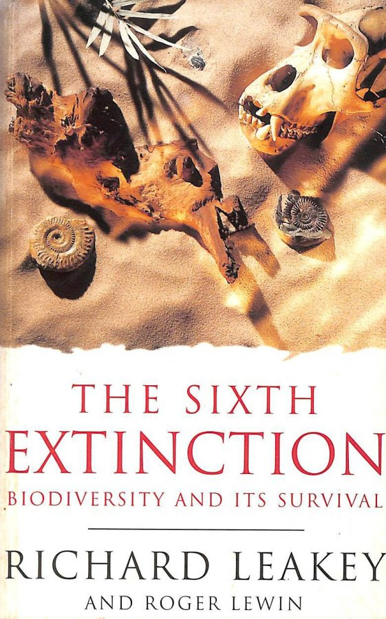 Image for The Sixth Extinction: Biodiversity and Its Survival